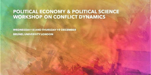 Political Economy & Political Science Workshop on Conflict Dynamics