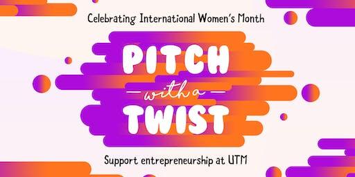Pitch with a Twist - Celebrating International Women's Day 2020