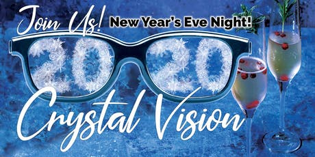 Crystal Vision 2020-A New Year's Celebration tickets