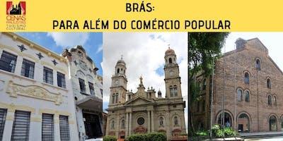 BRÁS: PARA ALÉM DO COMÉRCIO POPULAR