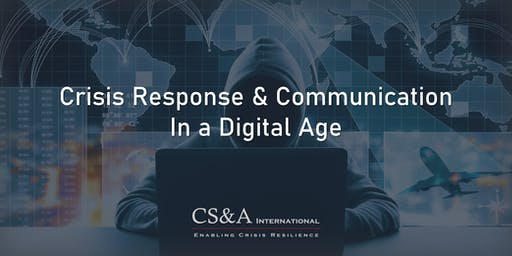 Crisis Response & Communication in the Digital Age