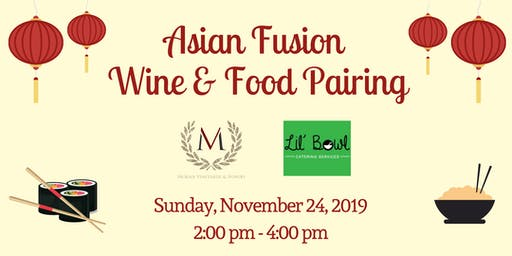 Asian Fusion Wine & Food Pairing at Morais Vineyards