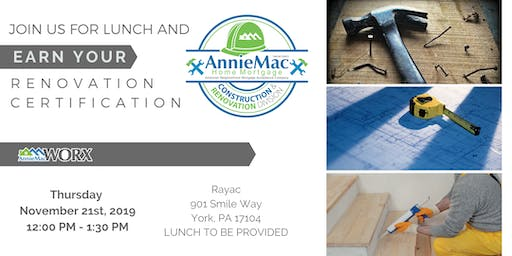 Earn your Renovation Certification lunch being provided!!