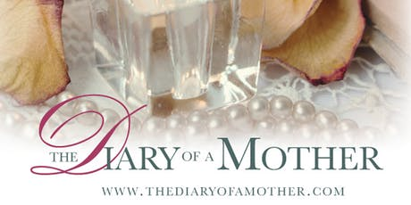 The Diary of a Mother tickets