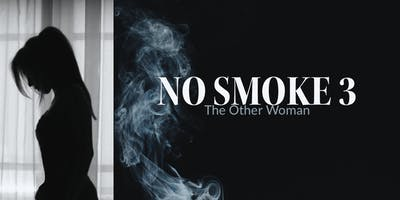 No Smoke 3: The Other Woman
