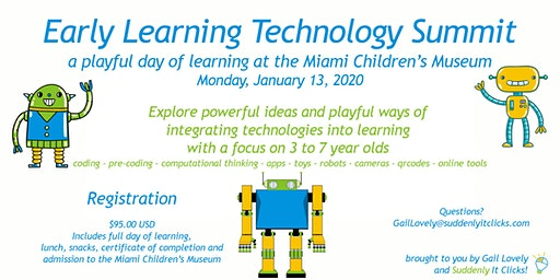 Suddenly It Clicks! Early Learning Technology Summit
