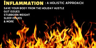 Inflammation: A Holistic Approach