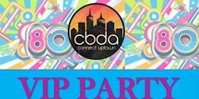 2019 Last Night on the Town CBDA VIP Party