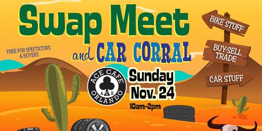 Fall Swap Meet & Car Corral!