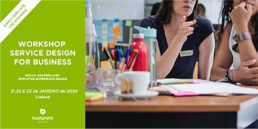 Workshop Service Design for Business   2ª edição - Janeiro 2020
