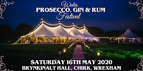 WALES PROSECCO, GIN & RUM FESTIVAL WREXHAM tickets