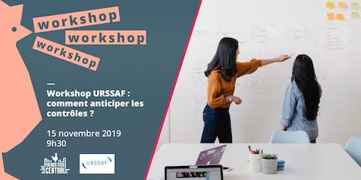 Workshop @URSSAF : comment anticiper les contrôles ?