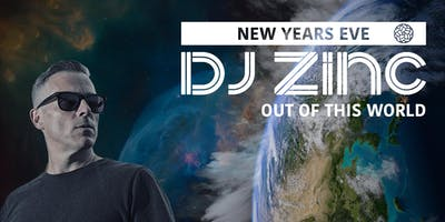 Foundry Presents: Out of This World - NYE - DJ ZINC