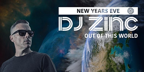 Foundry Presents: Out of This World - NYE - DJ ZINC tickets