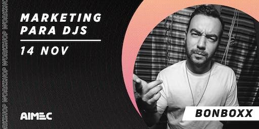 Workshop de Marketing para DJs