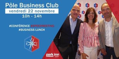 Pôle Business Club I vendredi 22 novembre 2019