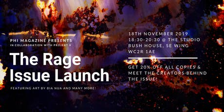 THE RAGE ISSUE LAUNCH | PHI MAGAZINE tickets