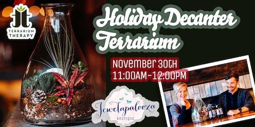 Holiday Decanter Terrarium at Jewelapalooza Boutique