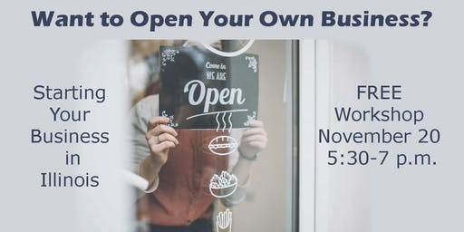 All Entrepreneurs! Starting Your IL Business