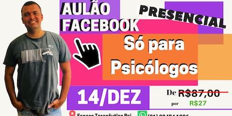 Aulão Facebook para Psicólogos bilhetes