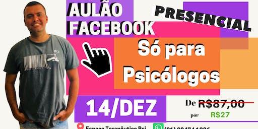 Aulão Facebook para Psicólogos