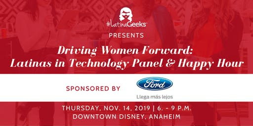 Driving Women Forward: Latinas in Technology Panel & Happy Hour