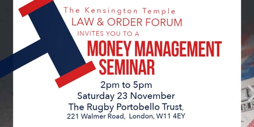 The KT Law & Order Forum invites to a Money Management Seminar