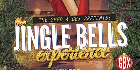 GBX BOXING DAY - The Jingle Bells Experience  tickets