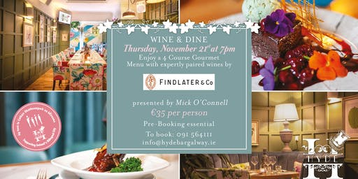 Wine and Dine Evening hosted by Findlater & Co