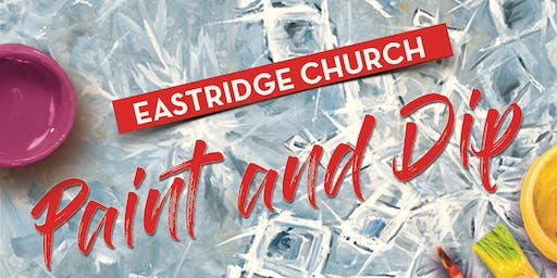 Eastridge Paint and Dip