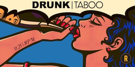 Drunk Taboo