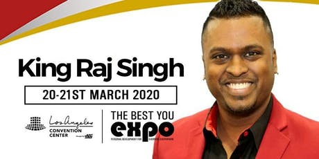 King Raj Singh at The Best You EXPO 2020, Los Angeles tickets