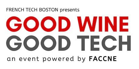 """""""GOOD WINE - GOOD TECH""""  tickets"""