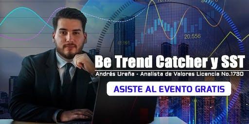 Be Trend Catcher y SST
