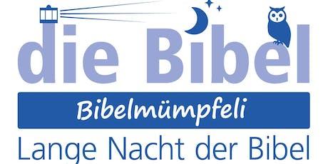 Bibelmümpfeli - lange Nacht der Bibel Tickets