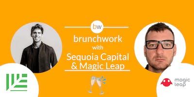 Sequoia & Magic Leap brunchwork