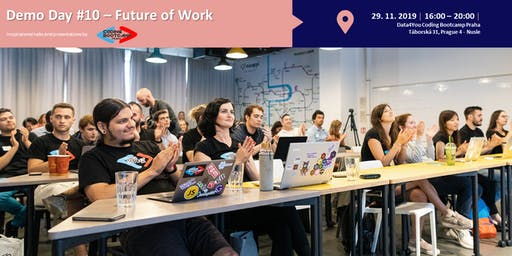 Demo Day #10 by Coding Bootcamp Praha - Future of Work