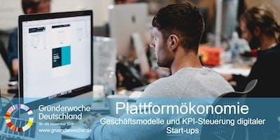 Plattformökonomie: Geschäftsmodelle und KPI-Steuerung digitaler Start-ups