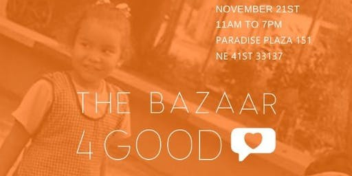 THE BAZAAR FOR GOOD MIAMI