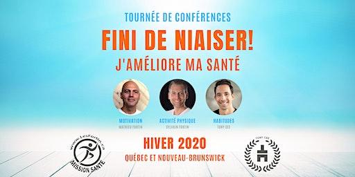 FINI DE NIAISER! Les Fortin Mission Santé/Tony Cee TOURNÉE 2020- EDMUNDSTON