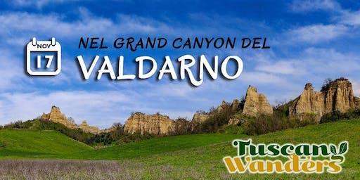 A spasso nel Grand Canyon del Valdarno