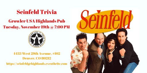 Seinfeld Trivia at Growler USA Highlands Pub