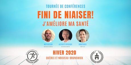 FINI DE NIAISER! Les Fortin Mission Santé/Tony Cee TOURNÉE 2020- (BATHURST) billets
