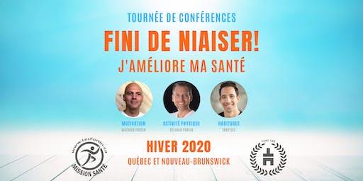 FINI DE NIAISER! Les Fortin Mission Santé/Tony Cee TOURNÉE 2020- (BATHURST)