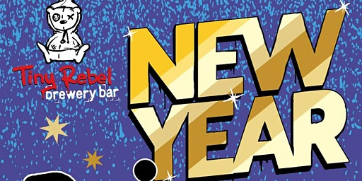 Tiny Rebel New Years Eve Party
