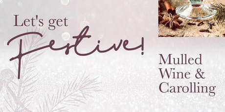 Mulled Wine and Carolling tickets