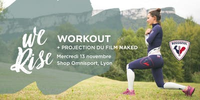 We Rise Workout with Rossignol