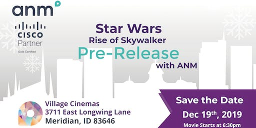 ANM Holiday Pre-Release Showing of Star Wars