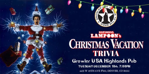 National Lampoon's Christmas Vacation Trivia at Growler USA Highlands Pub