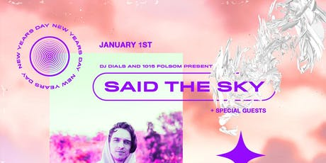SAID THE SKY at 1015 Folsom tickets